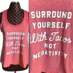 Tacos Not Negativity Tank Top NEW NWT 🌮